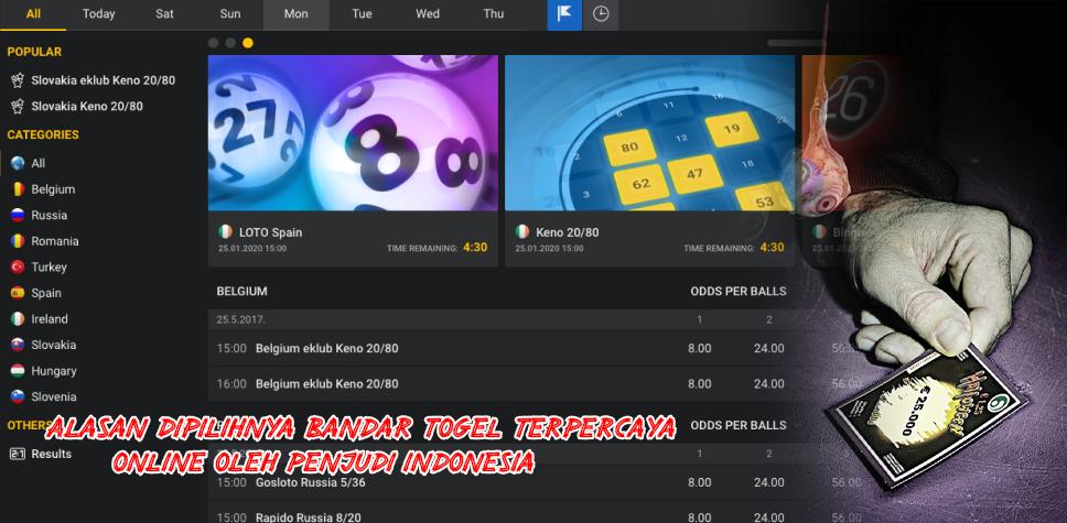 Alasan Dipilihnya Bandar Togel Terpercaya Online Oleh Penjudi Indonesia
